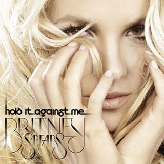 """Hold It Against Me"" - Britney Spears"